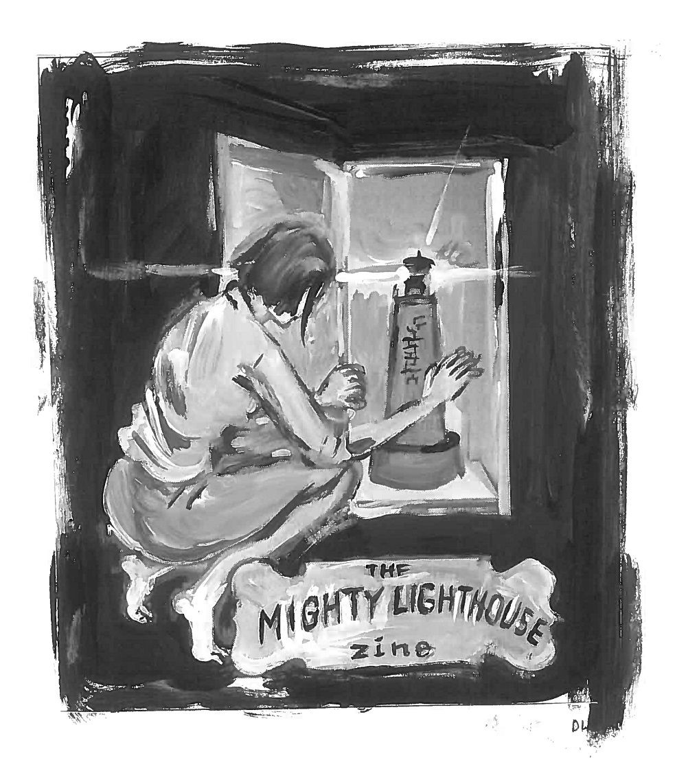 The MIGHTY LIGHTHOUSE Zine